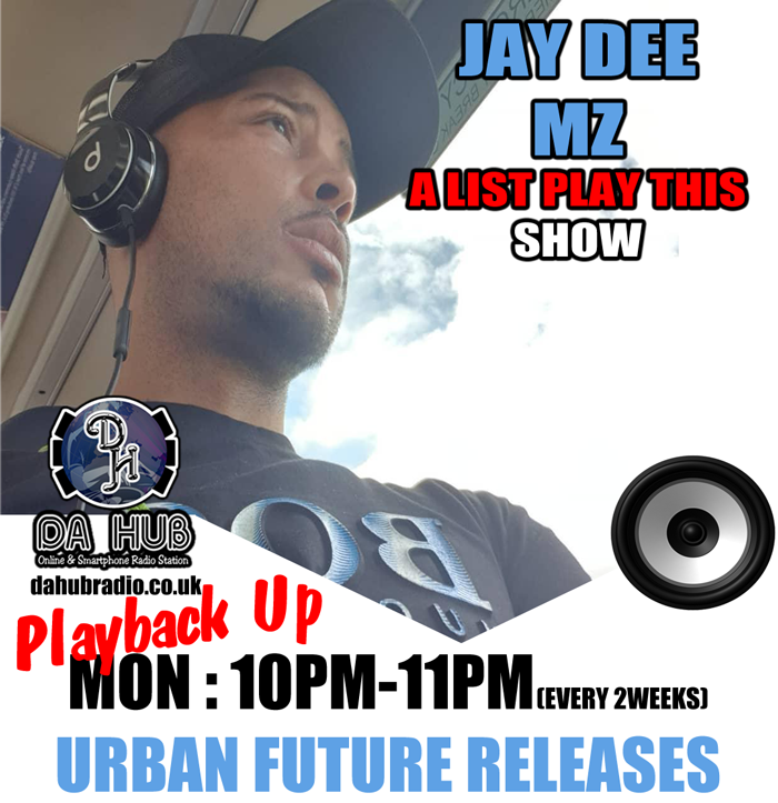 Jay Dee Mz  A List Play This - 16-03-2020