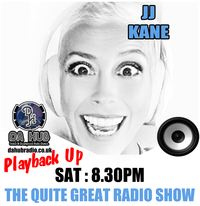 JJ Kane : The Quite Great Radio Show - 16-05-2020