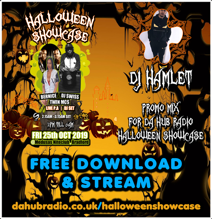 Da Hub Radio's Halloween Showcase 2019 Promo Mix Mixed By DJ Hamlet dahubradio.co.uk/halloweenshowcase
