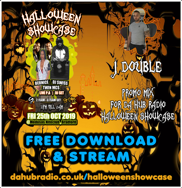 Da Hub Radio's Halloween Showcase 2019 Promo Mix Mixed By J Double dahubradio.co.uk/halloweenshowcase